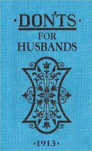 1913 Blanche Ebbutt Don'ts For Husbands